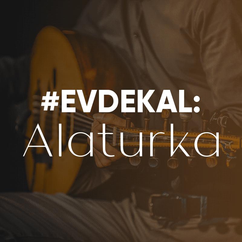 #evdekal - Alaturka
