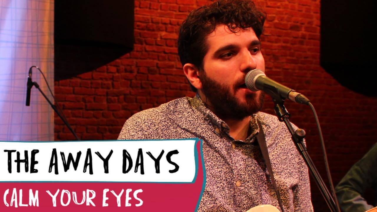 THE AWAY DAYS – CALM YOUR EYES