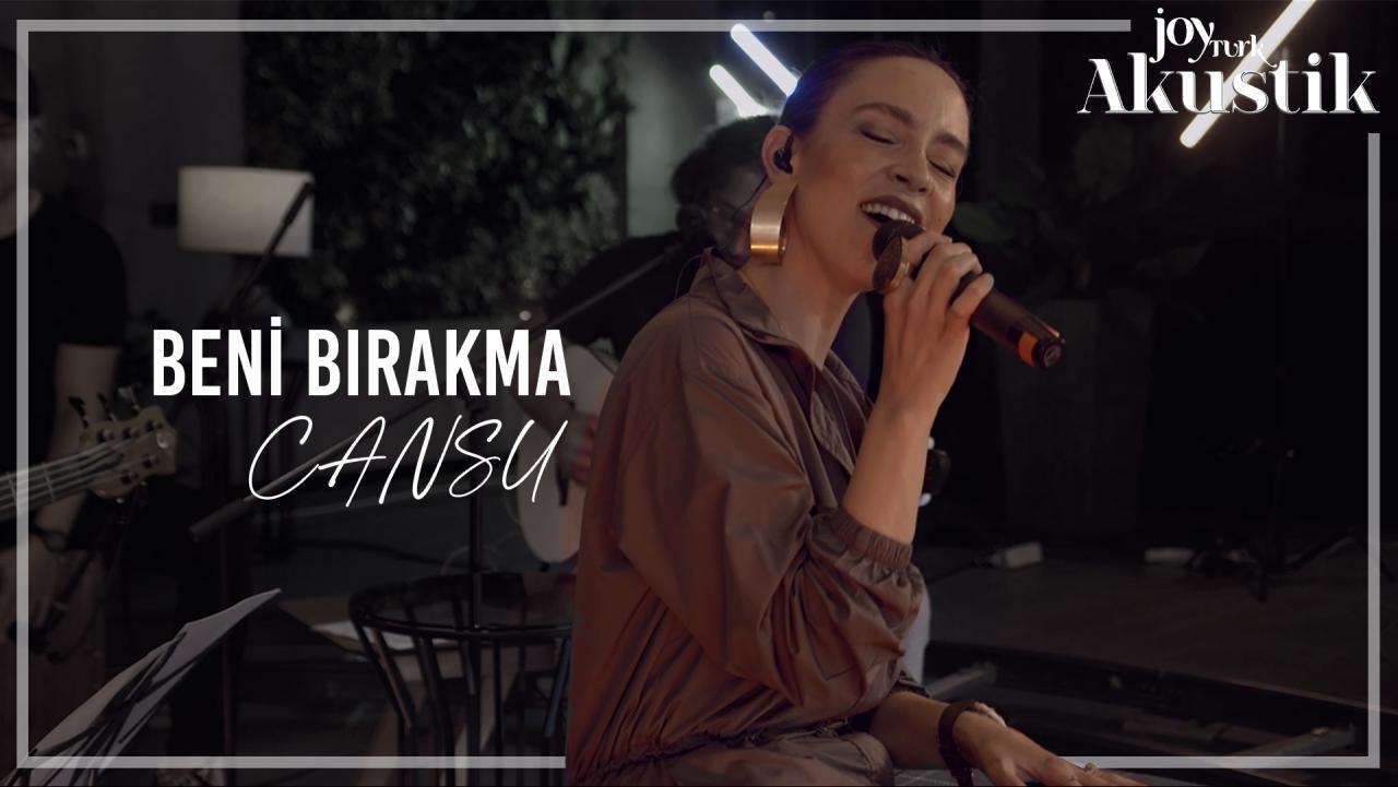CANSU - BENİ BIRAKMA